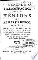 Tratado teorico-practico de las heridas de armas de fuego