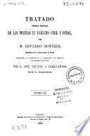 Tratado teórico-práctico de las pruebas en Derecho civil y penal