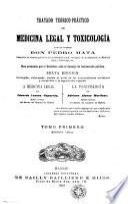 Tratado teórico-práctico de medicina legal y toxicología