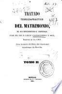 Tratado teórico-práctico del matrimonio, de sus impedimentos y dispensas