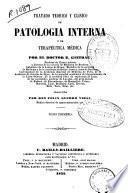 Tratado teórico y clínico de patología interna y de terapéutica médica