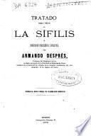 Tratado teórico y práctico de la sífilis o infección purulenta sifilítica