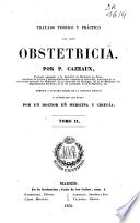 Tratado teórico y práctico del arte obstetricia