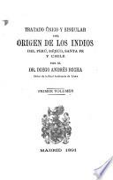 Tratado único y singular del origen de los Indios del Perú, Méjico, Santa Fé y Chile