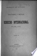 Tratado y notas de derecho internacional público