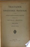Tratados, convenciones, protocolos y demás actos internacionales vigentes