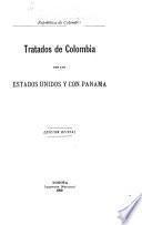 Tratados de Colombia con los Estados Unidos y con Panama