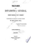 Tratados de estadística general y nociones preliminares para su formación