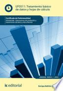 Tratamiento básico de datos y hojas de cálculo. ADGG0508