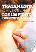Tratamiento del dolor en los 106 puntos tendinomuscularesTM (Color) Flossing