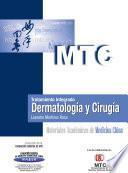 Tratamiento integrado. Dermatología y Cirugía