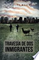 Travesia de Dos Inmigrantes