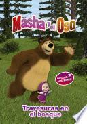 Travesuras en el bosque (Masha y el Oso. Primeras lecturas)