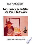 Travesuras y anécdotas de Pepe Rodríguez