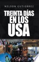 Treinta Días En Los Usa