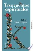 Tres cuentos espirituales