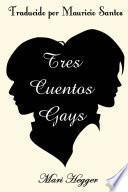 Tres cuentos gays