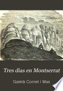 Tres dias en Montserrat