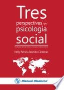 Tres perspectivas en psicología social
