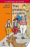 Tres piratas o cuatro