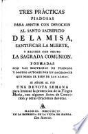 Tres prácticas piadosas para asistir con devoción al santo Sacrificio de la Misa