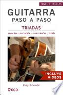 Tríadas - Guitarra Paso a Paso - con Videos HD