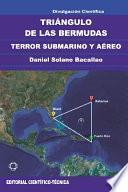 Triángulo de las Bermudas. Terror submarino y áereo