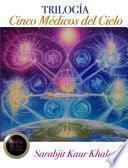 Trilogía Cinco Medicos del Cielo