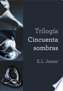Trilogía Cincuenta sombras (vesión mexicana)