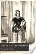 Tristan, ó, El hijo del crímen