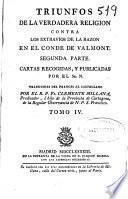 Triunfos de la verdadera religion, contra los extravios de la razon en el Conde de Valmont