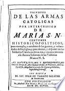 Triunfos de las armas catolicas por intercession de Maria S.N.