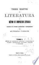 Trozos selectos de literatura, y método de composicion literaria