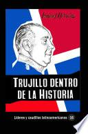 Trujillo dentro de la historia