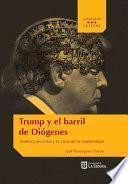 Trump y el barril de Diógenes