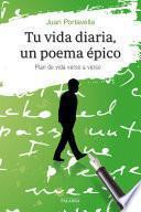 Tu vida diaria, un poema épico