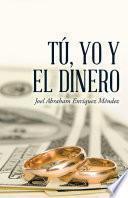 Tú, yo y el dinero