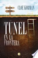 Túnel en la frontera