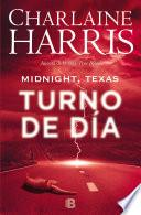 Turno de día (Midnight, Texas 2)