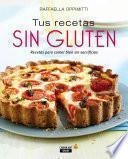 Tus recetas sin gluten