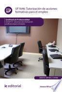 Tutorización de acciones formativas para el empleo. SSCE0110