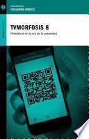 TVMorfosis 8