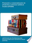 UF0084 - Promoción y comercialización de productos y servicios turísticos locales