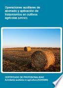 UF0161 - Operaciones auxiliares de abonado y aplicación de tratamientos en cultivos agricolas