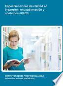 UF0252 - Especificaciones de calidad en impresión, encuadernación y acabados