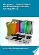 UF0327 - Recopilación y tratamiento de la información con procesadores de textoLa finalidad de esta Unidad Formativa es enseñar a seleccionar la información relevante de las distintas fuentes de información disponibles, procesar dicha información requerida con autonomía y utilizando las aplicaciones informáticas adecuadas y elaborar documentos propios y de calidad a partir de la información procesada de su área de actuación. Para ello, se estudiará en primer lugar el proceso de recopilación de la información con procesadores de texto, para después introducirse en la mecanografía y en el tratamiento de la información con procesadores de texto.