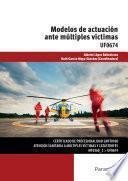UF0674 - Modelos de actuación ante múltiples víctimas