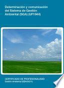 UF1944 - Determinación y comunicación del Sistema de Gestión Ambiental (SGA)