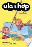 Ula y Hop van al cole (Ula y Hop)
