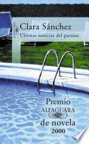 Últimas noticias del paraíso (Premio Alfaguara de novela 2000)